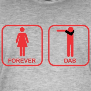 DAB FOREVER Ladies and Gentlemen - Men's Vintage T-Shirt
