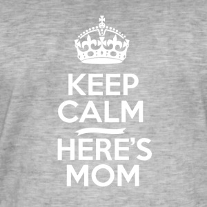 Keep Calm Heres mamma - Vintage-T-skjorte for menn