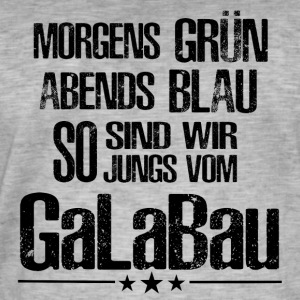++ So we are guys from Galabau ++ - Men's Vintage T-Shirt