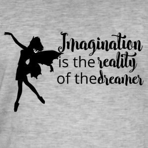 Imagination is reality - Men's Vintage T-Shirt