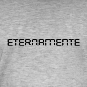 Eternamente - Men's Vintage T-Shirt