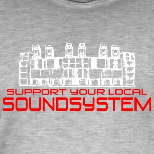 support your local soundsystem - Männer Vintage T-Shirt