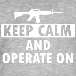 Keep Calm Operate on - Men's Vintage T-Shirt