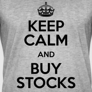 KEEP CALM AND BUY STOCKS - Männer Vintage T-Shirt