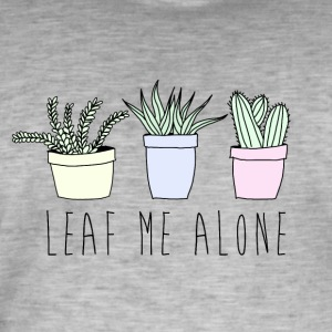 Leaf me alone - Men's Vintage T-Shirt
