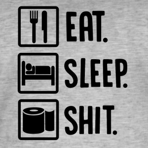 ++Eat, Sleep, Shit++ - Männer Vintage T-Shirt