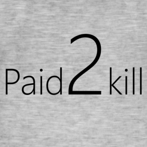 Paid2Kill - Mannen Vintage T-shirt
