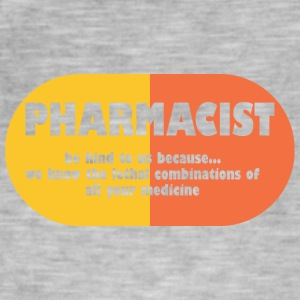 Pharmazie / Apotheker: Pharmacist - be kind to us, - Männer Vintage T-Shirt