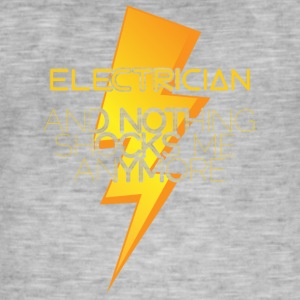 Elektriker: Electrician and nothing shocks me - Männer Vintage T-Shirt
