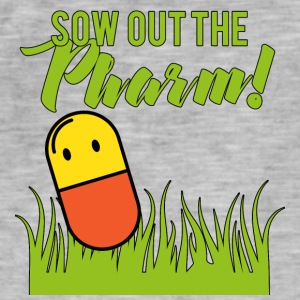 Pharmazie / Apotheker: Sow Out The Pharm! - Männer Vintage T-Shirt