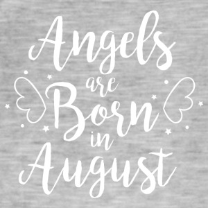 Angels are born in August - Men's Vintage T-Shirt