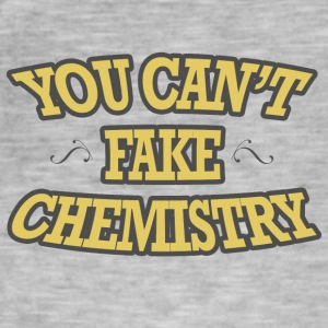 Chemiker / Chemie: You can´t fake chemistry - Männer Vintage T-Shirt