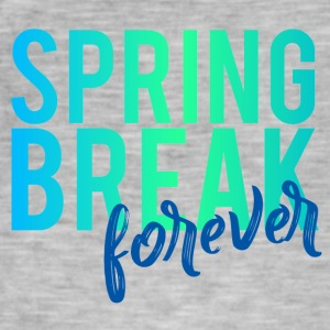 Spring Break / Springbreak: Spring Break forever - Männer Vintage T-Shirt