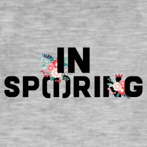 Spring Break / Springbreak: In Sp (i) ring - Men's Vintage T-Shirt