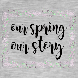 Spring Break / Springbreak: Our Spring. Our Story. - Men's Vintage T-Shirt