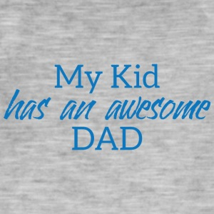 Vatertag: My Kid Has An Awesome Dad - Männer Vintage T-Shirt