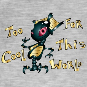 TOo COOL FOR ThIS WORLD - Camiseta vintage hombre