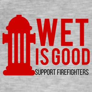 Fire Department: Wet is good. Support Firefighters. - Men's Vintage T-Shirt