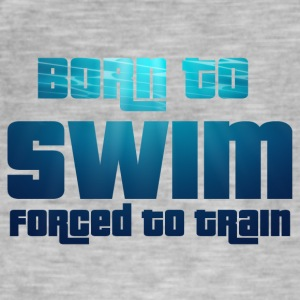 Simning / float: Born To Swim - Tvingad att - Vintage-T-shirt herr
