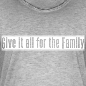 Give_it_all_for_the_Family - Vintage-T-skjorte for menn