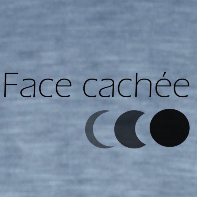 Face Cachée - Original version