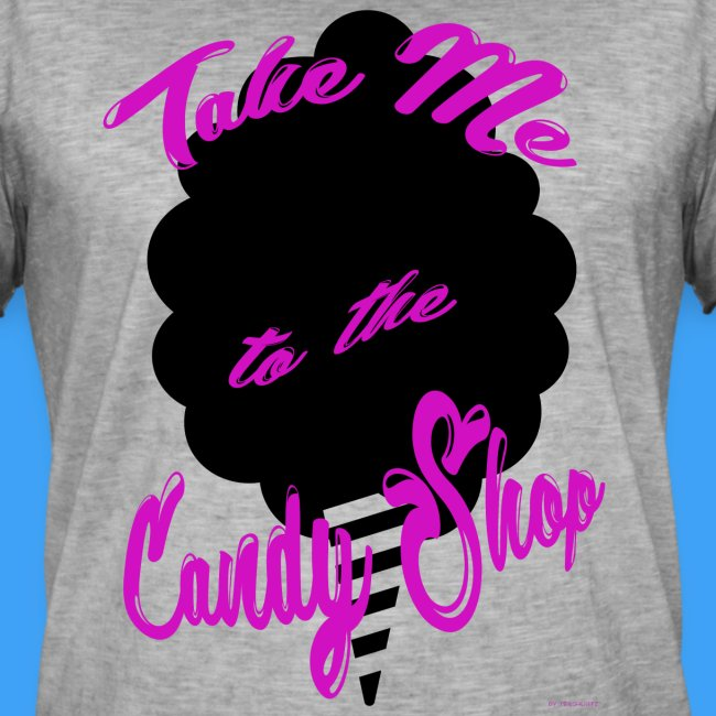 Take Me To The Candy Shop