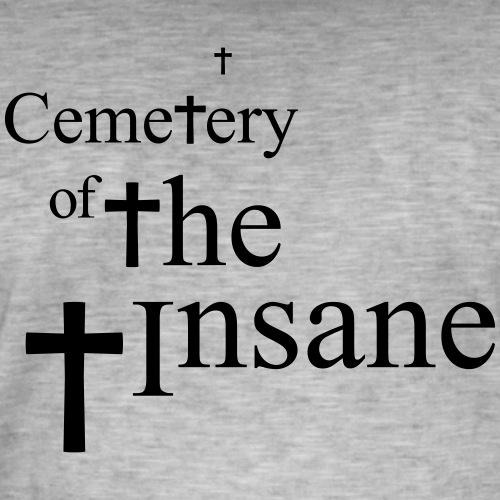 Cemetery of the Insane - Men's Vintage T-Shirt
