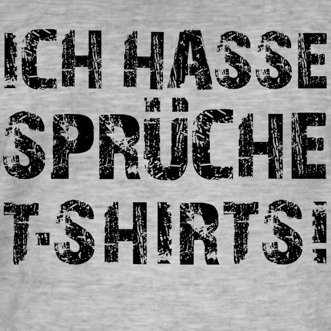 Ich hasse Sprüche T-Shirts - Black - Männer Vintage T