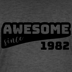 Awesome since 1982 / Birthday-Shirt - Men's Vintage T-Shirt