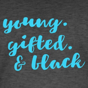 Young gifted black light - Men's Vintage T-Shirt