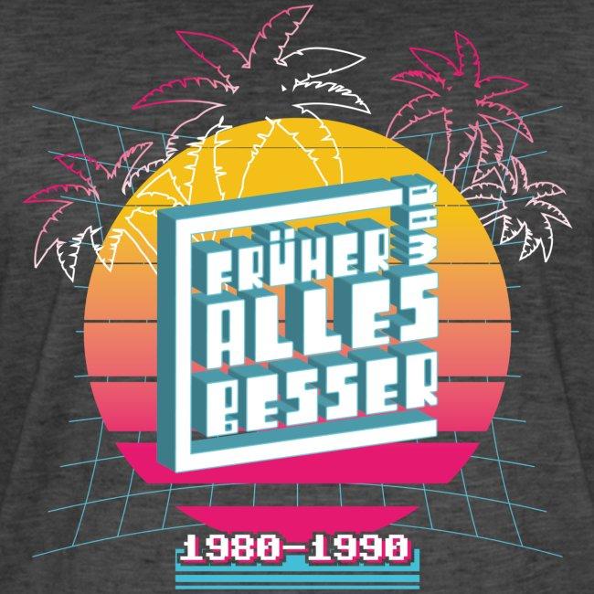 Früher war ALLES besser - 80er