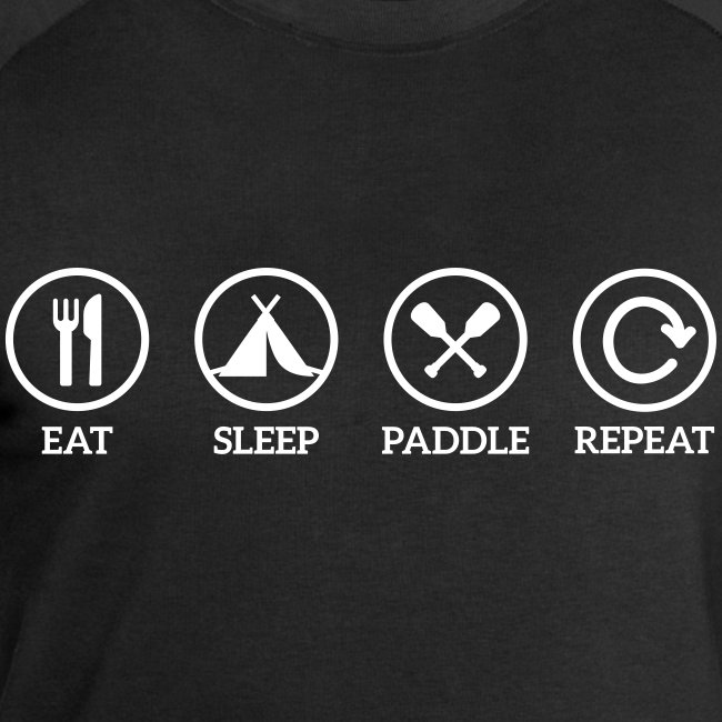 eat sleep paddle repeat Paddeln Kanu Kajak Spruch