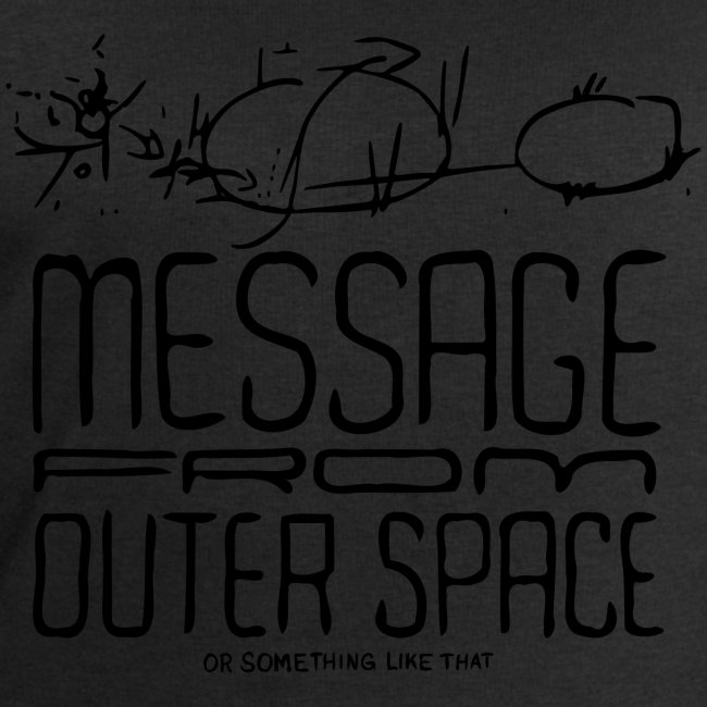 Message From Outer Space (black)