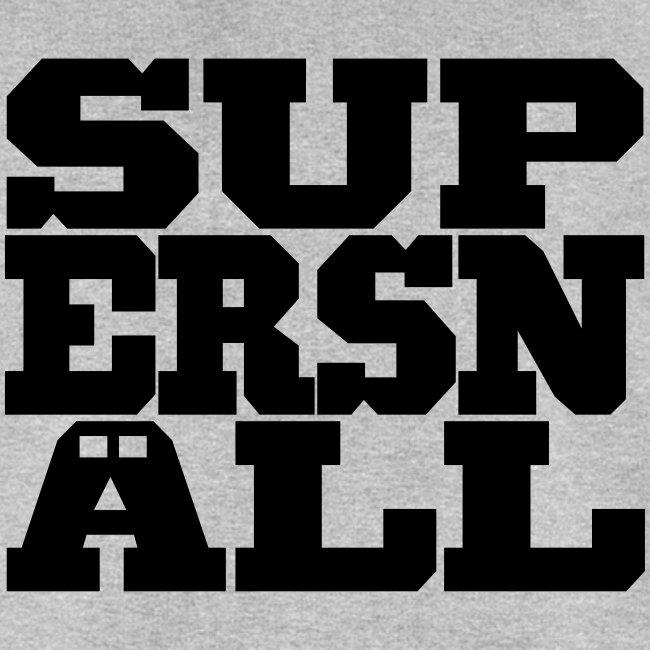SUPERSNÄLL