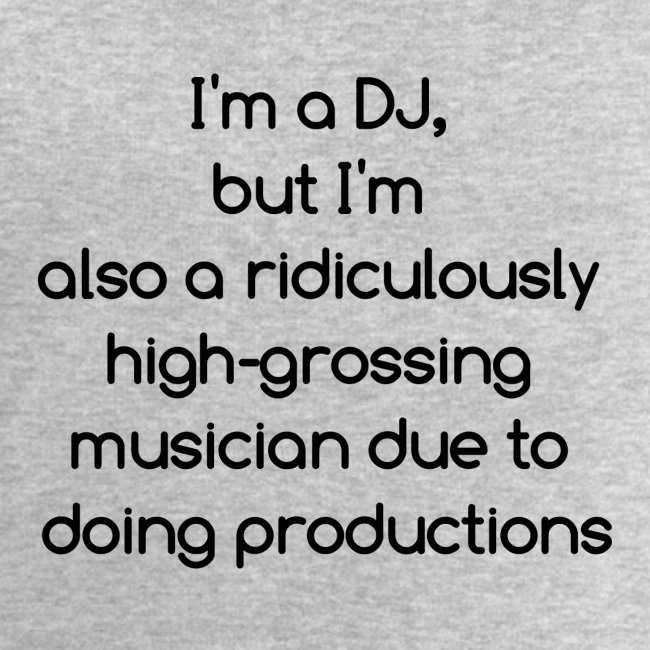 IM A DJ!