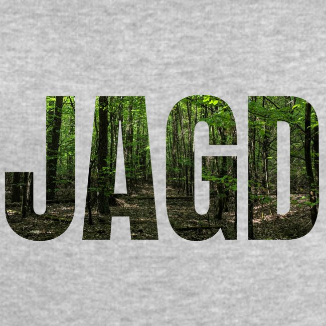 """""""JAGD""""-Shirt für Jäger/innen, Motiv Wald"""