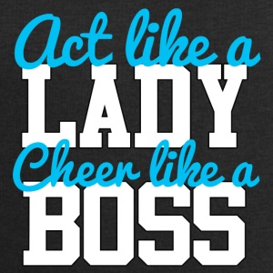 Cheerleader: Act like a Lady. Cheer like a Boss. - Männer Sweatshirt von Stanley & Stella
