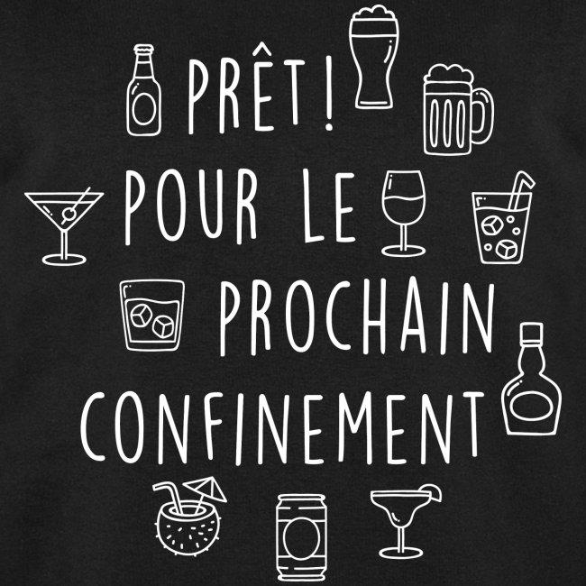 PRET POUR LE PROCHAIN CONFINEMENT
