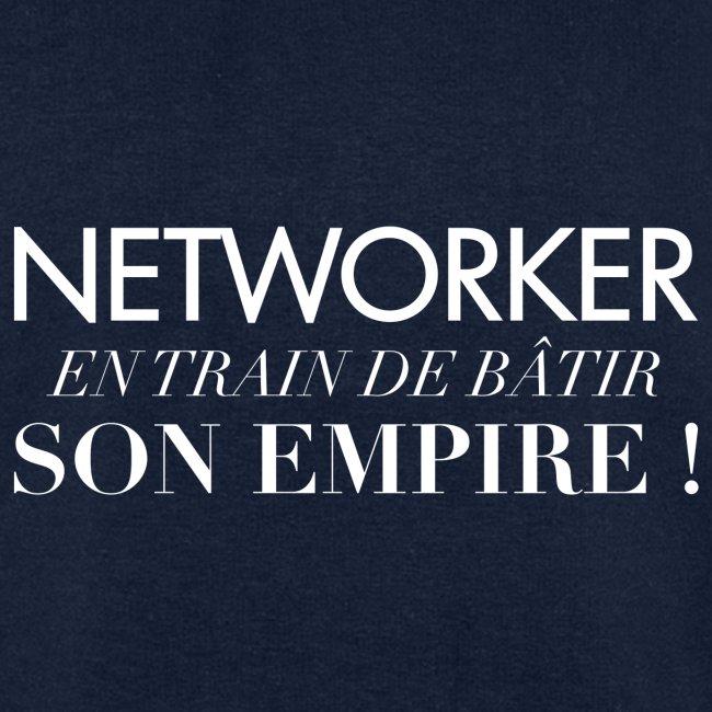 Networker et son empire