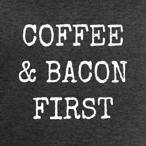 coffee and bacon first - Men's Sweatshirt by Stanley & Stella