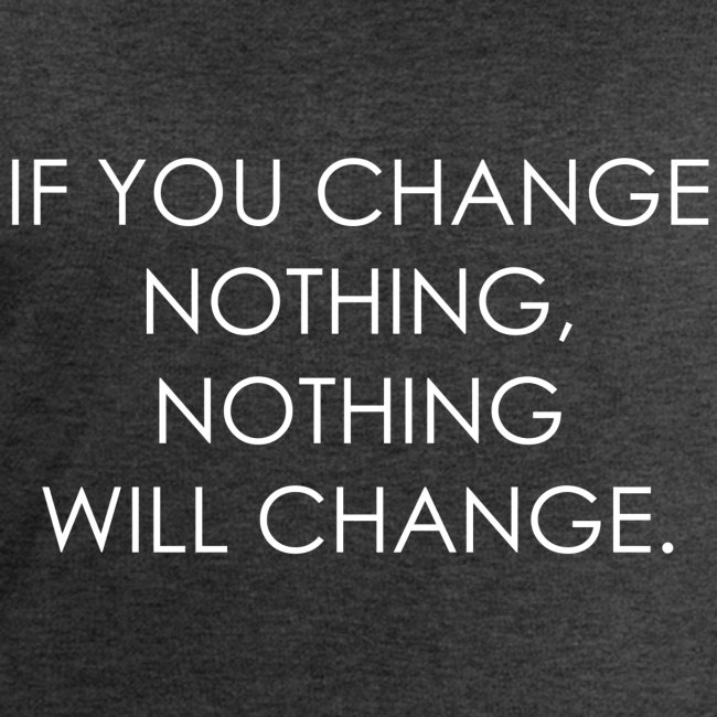 YOU HAVE TO CHANGE | Motivational quote