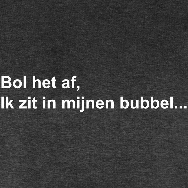 Bol het af bubbel