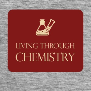 Chemistry / chemistry: Living through chemistry - Men's Sweatshirt by Stanley & Stella