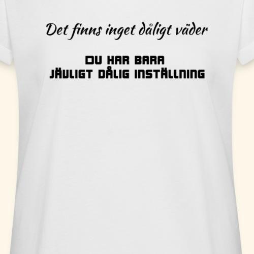 Dålig inställning - Oversize-T-shirt dam