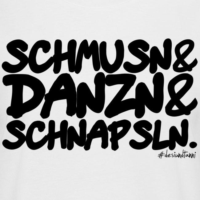 Schmusn & Danzn & Schnapsln.