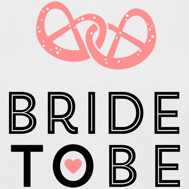 Brezel - Bride to be