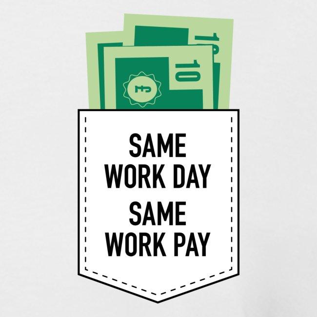 Same Day, Same Pay