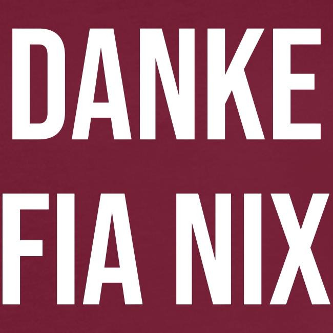 Vorschau: Danke fia nix - Frauen Oversize T-Shirt