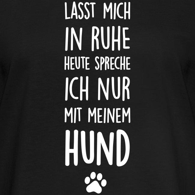 Vorschau: Lasst mich in Ruhe Hund - Frauen Oversize T-Shirt