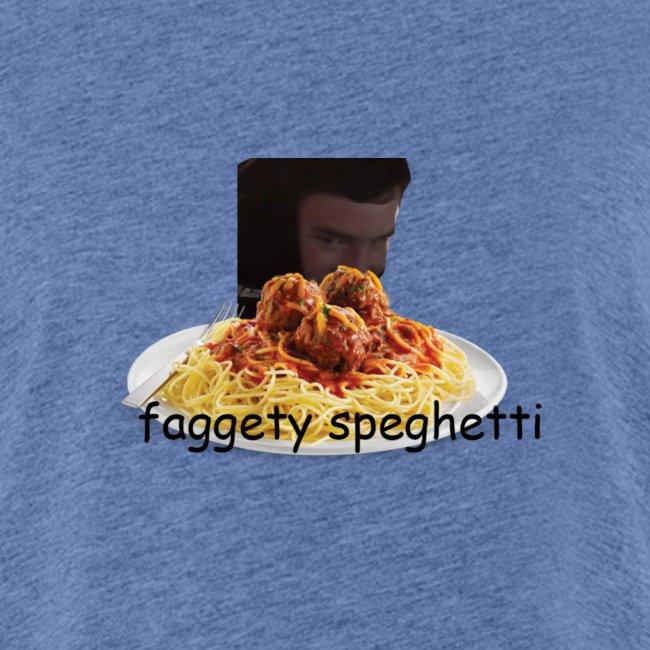 Fagetty Spaghetti (impact)